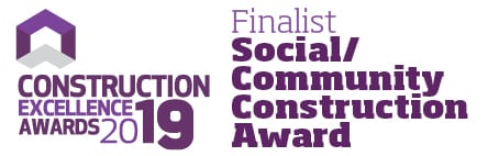 Construction Excellence Awards 2019 - Social Community Construction Finalist